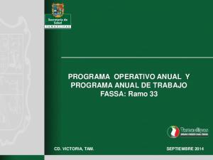 PROGRAMA OPERATIVO ANUAL Y PROGRAMA ANUAL DE TRABAJO FASSA: Ramo 33