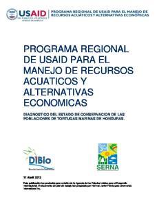 PROGRAMA REGIONAL DE USAID PARA EL MANEJO DE RECURSOS ACUATICOS Y ALTERNATIVAS ECONOMICAS