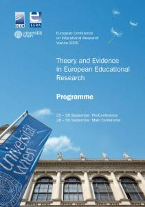 Programme. Theory and Evidence in European Educational Research. European Conference on Educational Research Vienna 2009