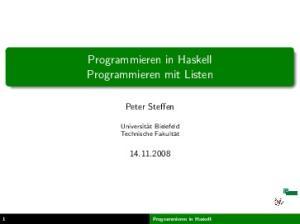 Programmieren in Haskell Programmieren mit Listen