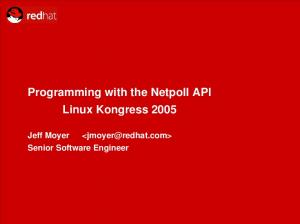 Programming with the Netpoll API Linux Kongress Senior Software Engineer