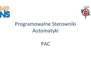 Programowalne Sterowniki Automatyki PAC