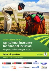 Progress and Challenges to Guide of Speakers. Road to. INTERNATIONAL SEMINAR Agricultural insurance for financial inclusion