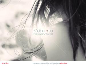 Progress & Opportunity in the Fight Against Melanoma