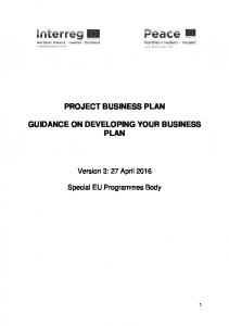 PROJECT BUSINESS PLAN GUIDANCE ON DEVELOPING YOUR BUSINESS PLAN