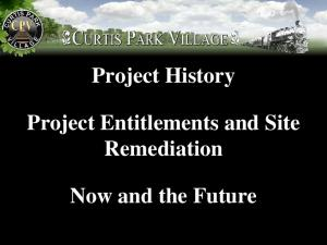 Project History. Now and the Future