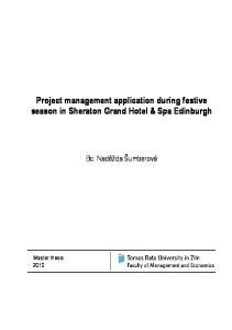 Project management application during festive season in Sheraton Grand Hotel & Spa Edinburgh. Bc. Naděžda Šumberová