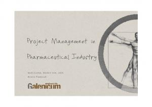 Project Management in. Pharmaceutical Industry