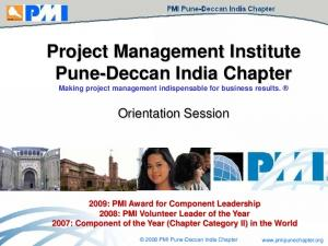 Project Management Institute Pune-Deccan India Chapter Making project management indispensable for business results