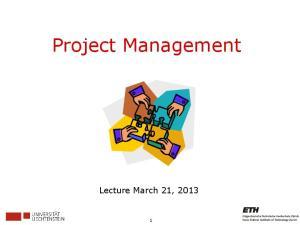 Project Management. Lecture March 21, 2013
