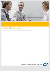 Project Management. Project Management. Component Manufacturer Reference System. July 7, 2011 Page 1 of 23