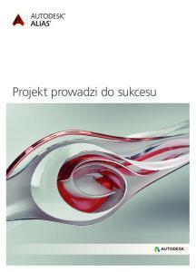 Projekt prowadzi do sukcesu