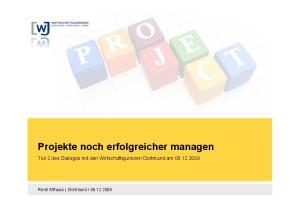 Projekte noch erfolgreicher managen