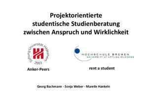 Projektorientierte studentische Studienberatung zwischen Anspruch und Wirklichkeit