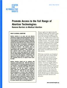 Promote Access to the Full Range of Abortion Technologies: Remove Barriers to Medical Abortion