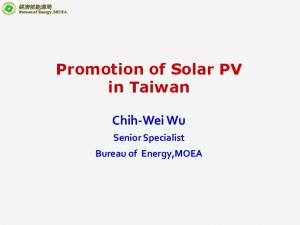 Promotion of Solar PV in Taiwan