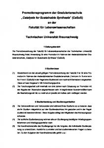 Promotionsprogramm der Graduiertenschule. Catalysis for Sustainable Synthesis (CaSuS)