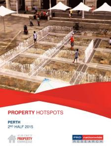 PROPERTY HOTSPOTS PROPERTY WATCH REPORT PERTH 2 ND HALF 2015