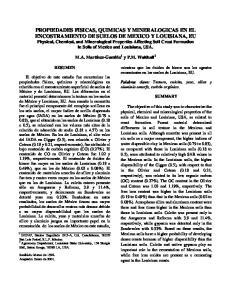 PROPIEDADES FISICAS, QUIMICAS Y MINERALOGICAS EN EL ENCOSTRAMIENTO DE SUELOS DE MEXICO Y LOUISIANA, EU