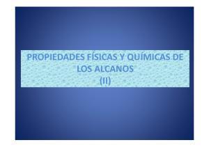 PROPIEDADES FÍSICAS Y QUÍMICAS DE LOS ALCANOS (II)