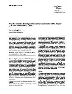 Propofol-Ketamine Technique: Dissociative Anesthesia for Office Surgery (A 5-Year Review of 1264 Cases)