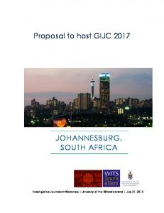 Proposal to host GIJC 2017 JOHANNESBURG, SOUTH AFRICA