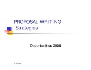 PROPOSAL WRITING Strategies. Opportunities 2008