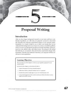 Proposal Writing. The main objective of this chapter is to have you put together a proposal for your research project