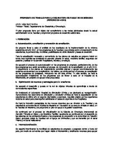 PROPUESTA DE TRABAJO PARA LA DECANATURA DE FACULTAD DE MEDICINA (PERIODO )