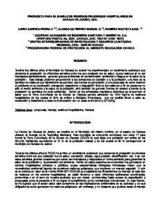 PROPUESTA PARA EL MANEJO DE RESIDUOS PELIGROSOS HOSPITALARIOS EN OAXACA DE JUAREZ, OAX. APARTADO POSTAL No. 3257, OAXACA, OAX. TELFAX