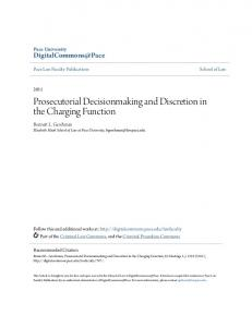 Prosecutorial Decisionmaking and Discretion in the Charging Function
