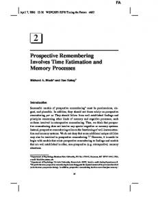 Prospective Remembering Involves Time Estimation and Memory Processes