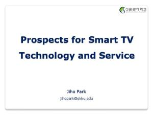 Prospects for Smart TV Technology and Service