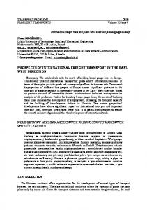 PROSPECTS OF INTERNATIONAL FREIGHT TRANSPORT IN THE EAST- WEST DIRECTION