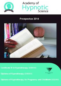 Prospectus Certificate IV in Hypnotherapy 22088VIC. Diploma of Hypnotherapy 22090VIC