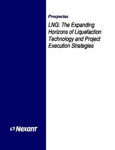Prospectus LNG: The Expanding Horizons of Liquefaction Technology and Project Execution Strategies