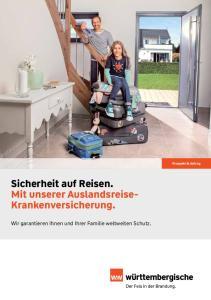 Prospekt & Antrag Sicherheit auf Reisen. Mit unserer Auslandsreise- Krankenversicherung