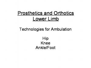 Prosthetics and Orthotics Lower Limb