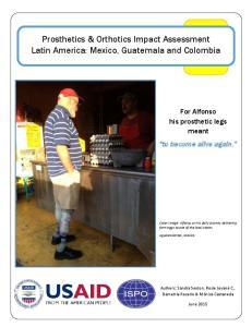 Prosthetics & Orthotics Impact Assessment Latin America: Mexico, Guatemala and Colombia
