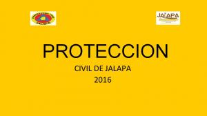 PROTECCION CIVIL DE JALAPA 2016