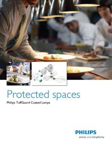 Protected spaces Philips TuffGuard Coated Lamps