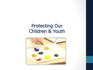Protecting Our Children & Youth