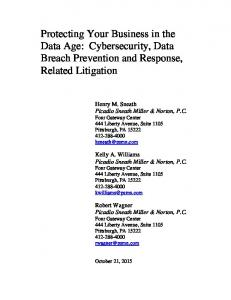 Protecting Your Business in the Data Age: Cybersecurity, Data Breach Prevention and Response, Related Litigation
