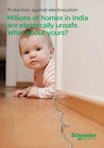 Protection against electrocution. Millions of homes in India are electrically unsafe. What about yours?