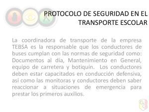 PROTOCOLO DE SEGURIDAD EN EL TRANSPORTE ESCOLAR