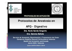 Protocolos de Anestesia en. AFQ - Digestivo