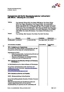 Protokoll der AG Berlin-Brandenburgischer Leihverkehr (AG BBLV) Sitzung am