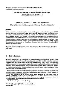 Provably Secure Group Based Broadcast Encryption on Lattice