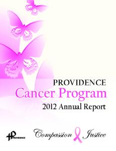 PROVIDENCE. Cancer Program Annual Report
