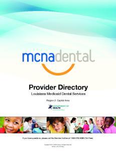 Provider Directory. Louisiana Medicaid Dental Services. Region 2: Capital Area